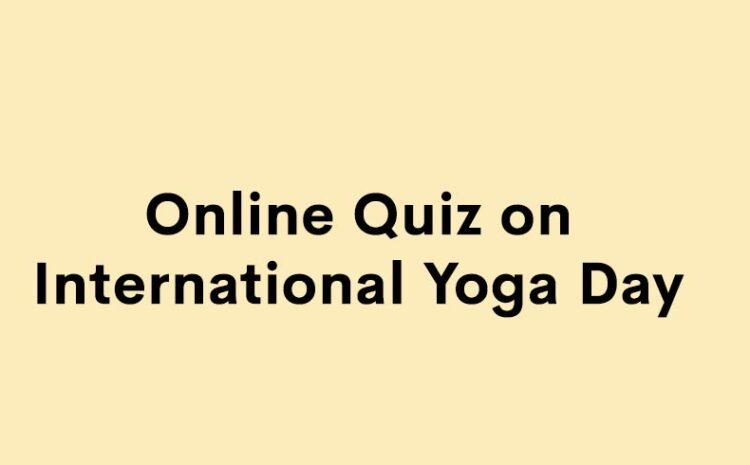 Online Quiz on International Yoga Day 2020