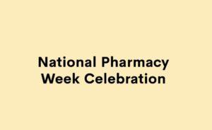 National Pharmacy Week Celebration