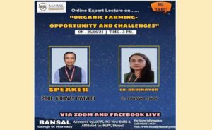 """Expert Lecture on """"Organic Farming Opportunity and Challenges"""